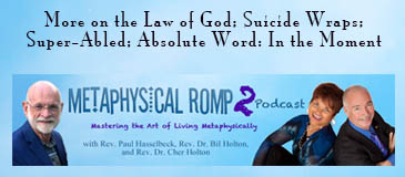 Spiritual podcast: Unquestioned answers; Unself-consciousness; and the Principle of Health.